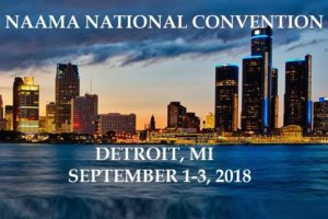 NAAMA NATIONAL CONVENTION – AT THE WESTIN BOOK CADILLAC, DETROIT, MI SEPTEMBER 1-3, 2018